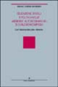 Educazione, scuola e politica nelle «Memorie autobiografiche» di Carlo Boncompagni. Con l'edizione critica delle «Memorie»
