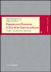 Libro Français pour l'économie, le droit et les sciences politiques. Textes, documents et structures M. Rosaria Ansalone , M. Christine Jullion , Camillo Marazza