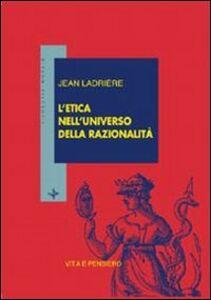 Libro L' etica nell'universo della razionalità Jean Ladrière