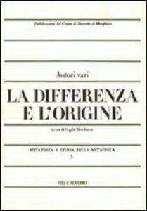 Libro Metafisica e storia della metafisica. Vol. 3: La differenza e l'origine.