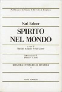 Metafisica e storia della metafisica. Vol. 7: Spirito nel mondo.