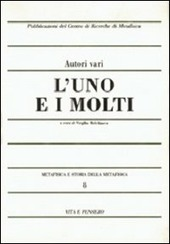 Metafisica e storia della metafisica. Vol. 8: L'uno e i molti.