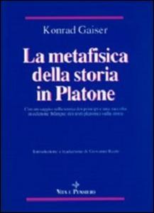 Libro La metafisica della storia in Platone Konrad Gaiser