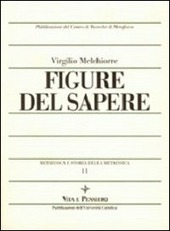 Metafisica e storia della metafisica. Vol. 11: Figure del sapere.