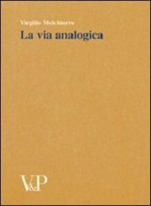 La via analogica. Metafisica e storia della metafisica
