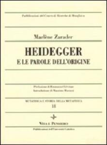 Metafisica e storia della metafisica. Vol. 18: Heidegger e le parole dell'origine.