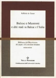 Balzac e Manzoni e altri studi su Balzac e l'Italia