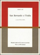 San Bernardo e l'Italia. Atti del Convegno di studi (Milano, 24-26 maggio 1990)