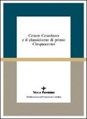 Cesare Cesariano e il classicismo di primo Cinquecento. Atti del Seminario di studi (Varenna, 7-9 ottobre 1994)