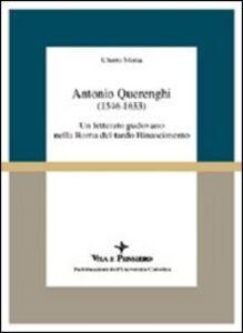 Libro Antonio Querenghi (1546-1633). Un letterato padovano nella Roma del tardo Rinascimento Uberto Motta