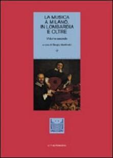 Rallydeicolliscaligeri.it La musica a Milano, in Lombardia e oltre. Vol. 2 Image