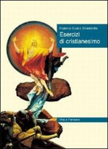 Libro Esercizi di cristianesimo Franco G. Brambilla