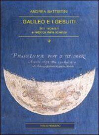Galileo e i gesuiti. Miti letterari e retorica della scienza