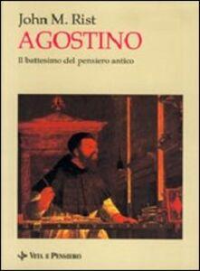 Foto Cover di Agostino. Il battesimo del pensiero antico, Libro di John M. Rist, edito da Vita e Pensiero