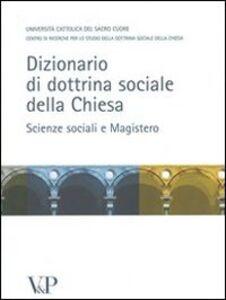 Foto Cover di Dizionario di dottrina della Chiesa. Scienze sociali e Magistero, Libro di  edito da Vita e Pensiero