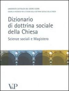 Libro Dizionario di dottrina della Chiesa. Scienze sociali e Magistero