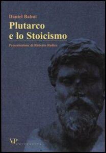 Libro Plutarco e lo Stoicismo Daniel Babut