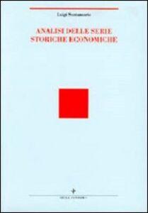 Foto Cover di Analisi statistica delle serie storiche economiche, Libro di Luigi Santamaria, edito da Vita e Pensiero