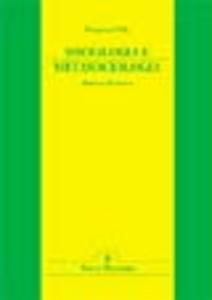 Libro Sociologia e metasociologia. Itinerari di ricerca Francesco Villa