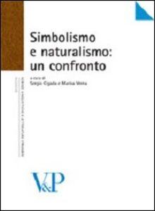 Libro Simbolismo e naturalismo: un confronto