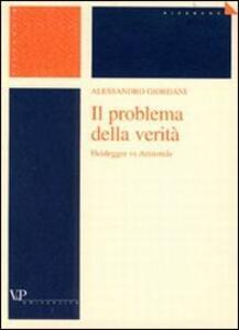 Il problema della verità. Heidegger vs Aristotele