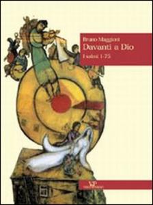 Libro Davanti a Dio. Vol. 1: I Salmi 1-75. Bruno Maggioni