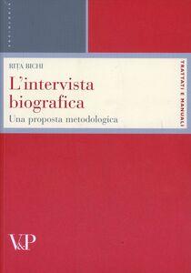 Libro L' intervista biografica. Una proposta metodologica Rita Bichi