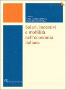 Libro Salari, incentivi e mobilità nell'economia italiana