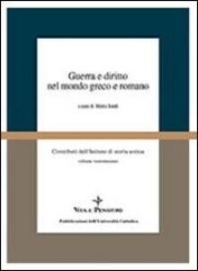 Guerra e diritto nel mondo greco e romano