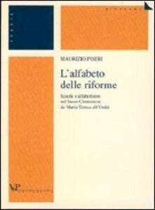L' alfabeto delle riforme. Scuola e alfabetismo nel basso cremonese da Maria Teresa all'unità
