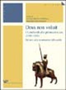 Foto Cover di Deus non voluit. I Lombardi alla crociata (1100-1101). Dal mito alla ricostruzione della realtà, Libro di  edito da Vita e Pensiero