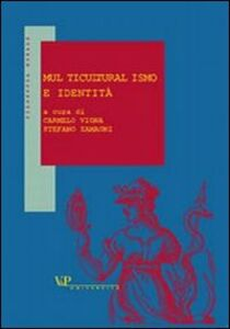 Foto Cover di Multiculturalismo e identità, Libro di  edito da Vita e Pensiero