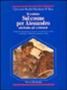 Libro Il trattato sul cosmo per Alessandro attribuito ad Aristotele. Testo greco a fronte Giovanni Reale , Abraham P. Bos