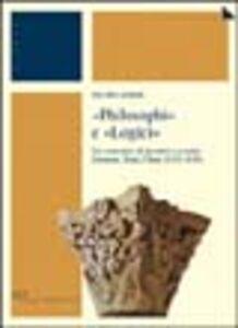 Libro Philosophi e «logici». Un ventennio di incontri e scontri: Soissons, Sens, Cluny (1121-1141) Pietro Zerbi