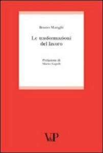 Libro Le trasformazioni del lavoro Bruno Manghi