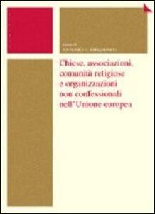 Libro Chiese, associazioni, comunità religiose e organizzazioni non confessionali nell'Unione Europea