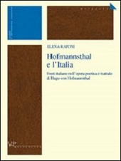 Hofmannsthal e l'Italia. Fonti italiane nell'opera poetica e teatrale di Hugo von Hofmannsthal