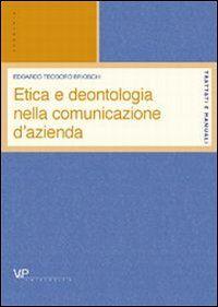 Etica e deontologia della comunicazione d'azienda