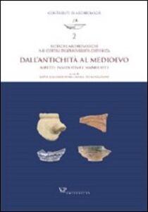 Libro Ricerche archeologiche nei cortili dell'Università Cattolica. Dall'antichità al Medioevo. Aspetti insediativi e manufatti