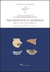Ricerche archeologiche nei cortili dell'Università Cattolica. Dall'antichità al Medioevo. Aspetti insediativi e manufatti