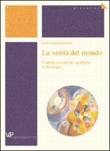 La verità del mondo. Giudizio e teoria del significato in Heidegger