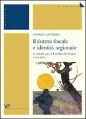 Riforma fiscale e identità regionale. Il catasto per il Lombardo Veneto (1815-1853)