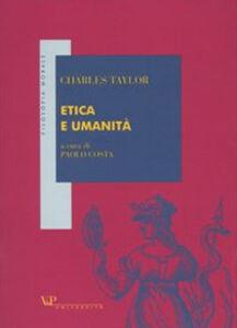 Libro Etica e umanità Charles Taylor