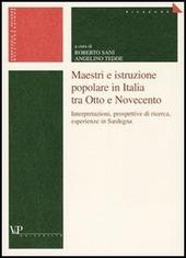 Maestri e istruzione popolare in Italia tra Otto e Novecento. Interpretazioni, prospettive di ricerca, esperienze in Sardegna