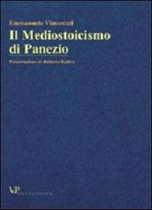 Libro Il mediostoicismo di Panezio Emmanuele Vimercati