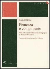 Pienezza e compimento. Alle radici della riflessione pedagogica di Romano Guardini