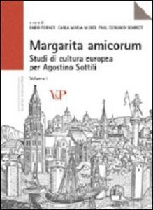 Margarita amicorum. Studi di cultura europea per Agostino Sottili