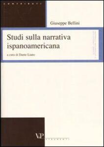 Studi sulla narrativa ispanoamericana. Ediz. italiana e spagnola