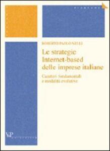Le strategie Internet-based delle imprese italiane. Caratteri fondamentali e modalità evolutive