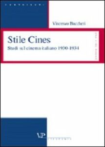 Stile Cines. Studi sul cinema italiano 1930-1934